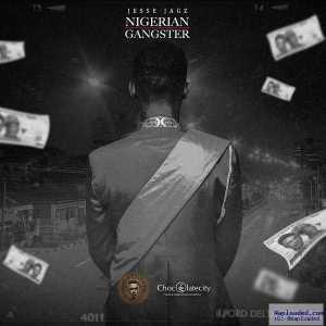 Jesse Jagz - Nigerian Gangster (Full Track)